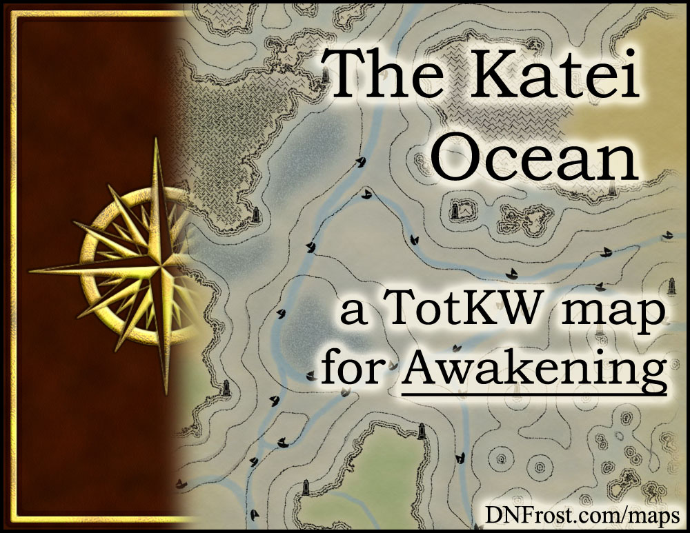 The Katei Ocean: lifeblood of trade routes and pirates alike www.DNFrost.com/maps #TotKW A map for Awakening by D.N.Frost @DNFrost13 Part 10 of a series.