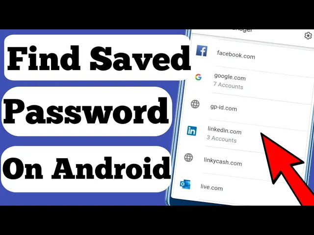How To Find All Of Saved Password on Android
