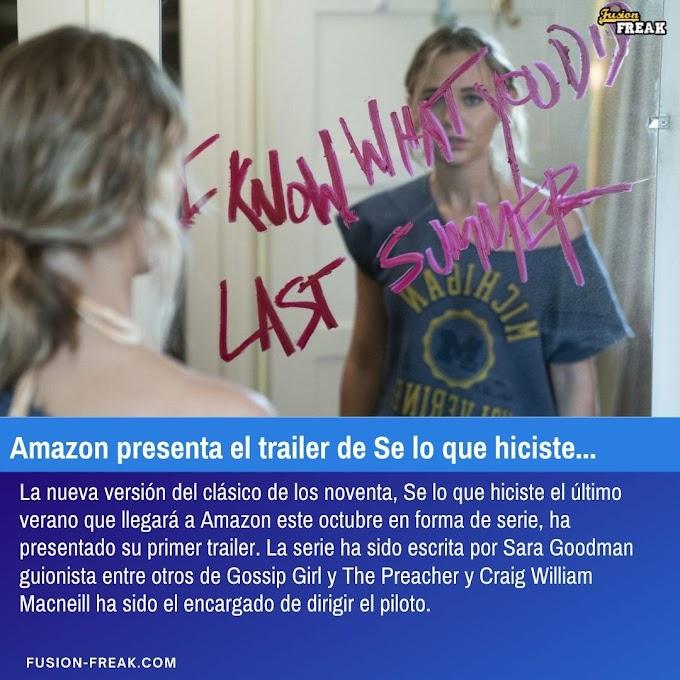 Amazon presenta el trailer de Se lo que hiciste el último verano