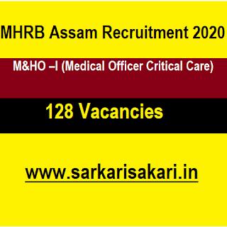 MHRB Assam Recruitment 2020 - Medical Officer Critical Care (128 Posts) Apply Online