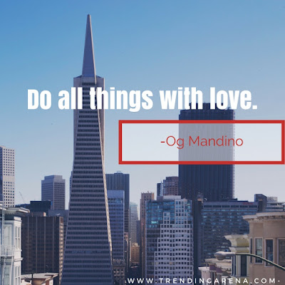 Famous Short Quotes by og mandino