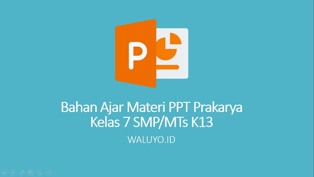 download materi ppt prakarya kelas 7 smp