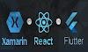 Flutter vs React Native vs Xamarin   An #infographic