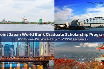 Beasiswa Joint Japan/World Bank Graduate Scholarship (JJ/WBGSP) 2019