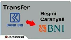 √ 10 Cara Transfer BRI ke BNI lewat ATM Terbaru