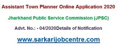 Recruitment Jharkhand PSC Town Planner Online Form 2020
