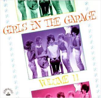 Girls In The Garage Vol.11