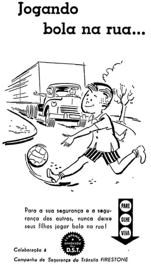 Anúncio da Firestone veiculado em 1958 para promover a segurança no trânsito