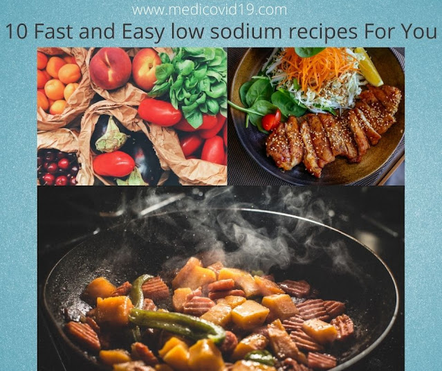 10 Fast and Easy low sodium recipes For You