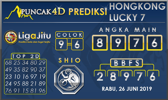 PREDIKSI TOGEL HONGKONG LUCKY7 PUNCAK4D 26 JUNI 2019