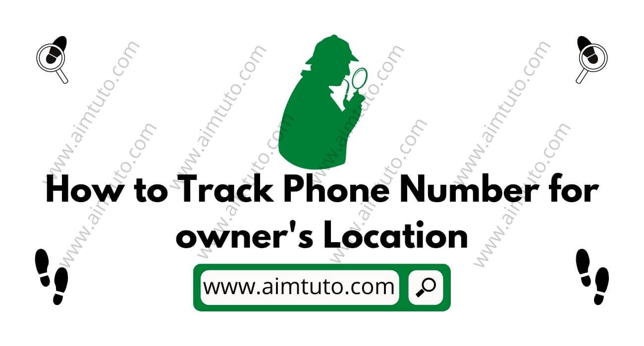how to track phone number and get location of owner