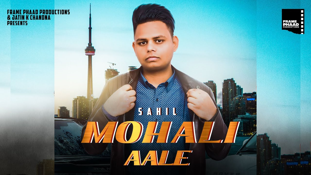 MOHALI AALE LYRICS » SAHIL » LyricsOverA2z