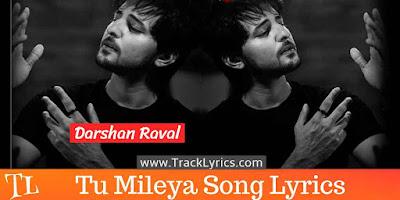 tu-mileya-song-lyrics