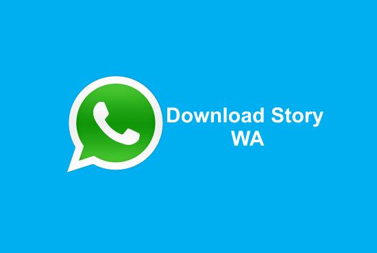 Cara Download Story di Whatsapp Tanpa Instal Aplikasi Lain