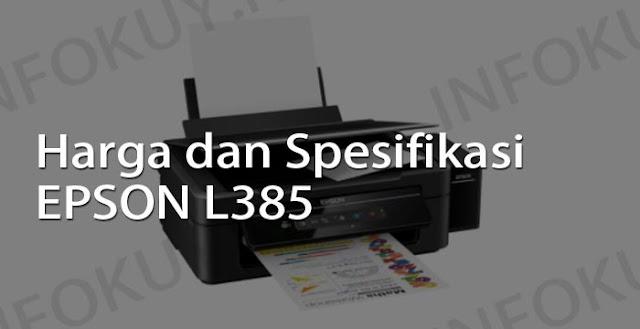 harga dan spesifikasi printer epson l385