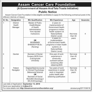 Assam Cancer Care Foundation Recruitment 2019:District Health Manager/Dentist/Patient Navigator (15 Posts)