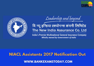 NIACL Assistants 2017 Notification Out