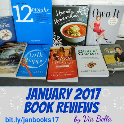 January 2017 Book Reviews, book reviews, Happily Homemade: 100 Recipes Cooking with Love,  The Five Love Languages-- For Single People, The Power of I Am {Win It}, , Own It!, Of Stillness and Storm, Talk Yourself Happy,  8 Great Smarts: Discover & Nurture Your (Child's) Intelligences,  A Boy Called Christmas,  Win This Planner that Every Entrepreneur Needs!, giveaway, book review blogger,via bella, via bella's top reads, via bella's good reads