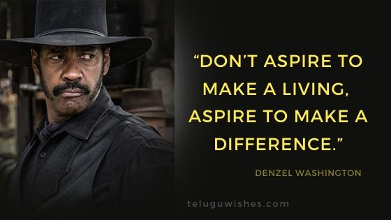 dont aspire to make a living aspire to make a difference