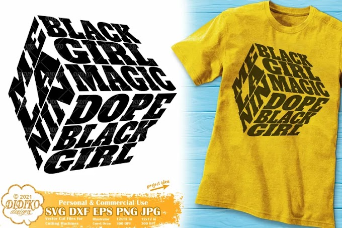 Black Girl Magic, Melanin Svg, Dope Black Girl Cube Svg Png