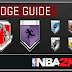 NBA 2K17 - How to Earn All of the Badges in MyCAREER