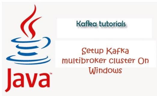 Kafka multi broker cluster setup on windows 10