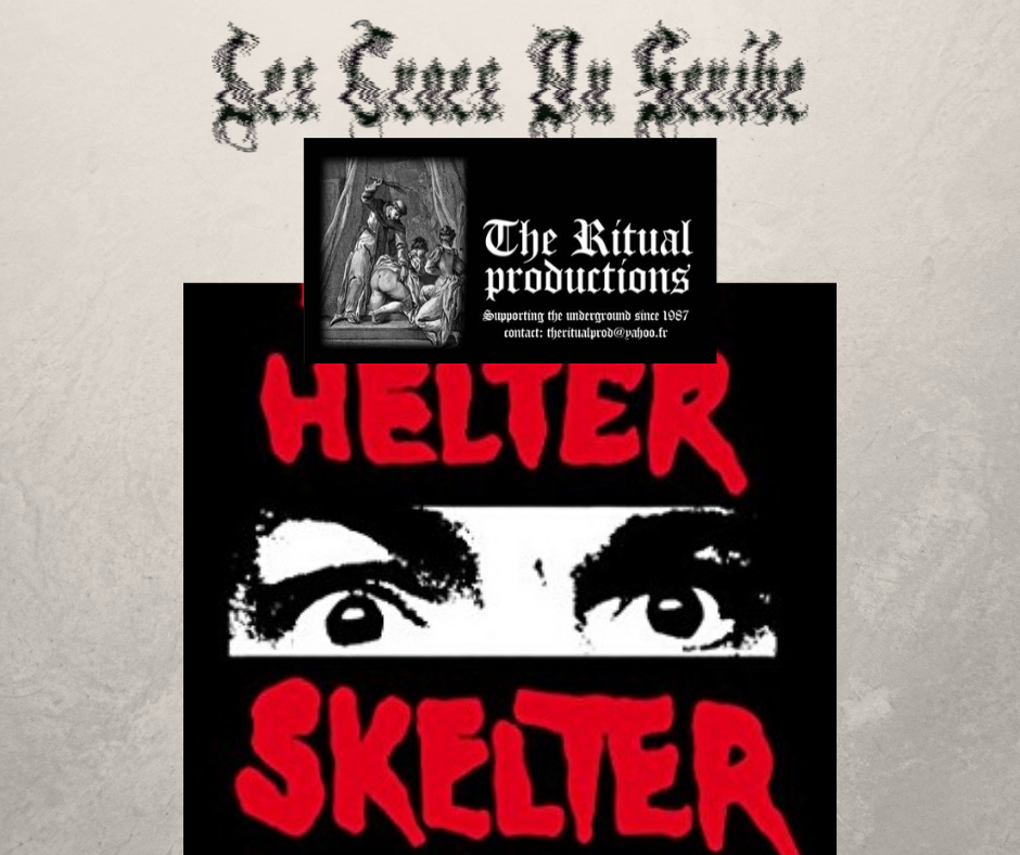 les crocs du scribe special the ritual productions volume III the Helter Skelter issue