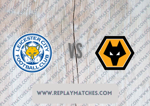 Leicester City vs Wolverhampton Wanderers -Highlights 14 August 2021