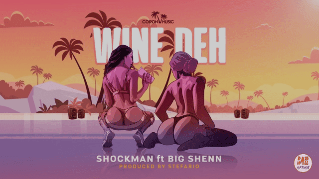 Download Audio: Shockman ft Big Shenn – Wine Deh | Mp3
