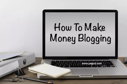 Cara Mudah Menghasilkan uang dari Blog, Mulai Sekarang Juga!