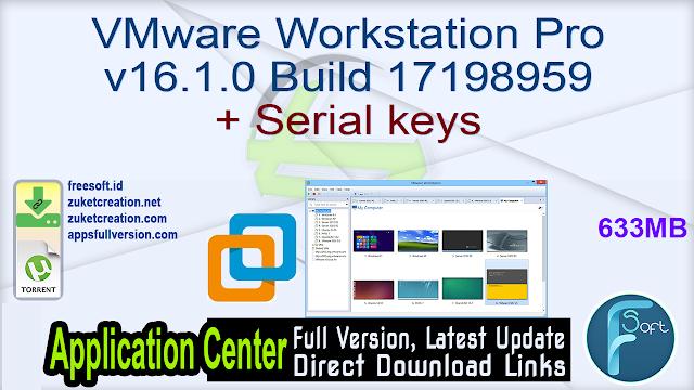 VMware Workstation Pro v16.1.0 Build 17198959 + Serial keys
