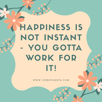 Happiness is not instant