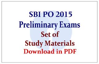 SBI PO Preliminary Exam 2015- Set of Study Materials