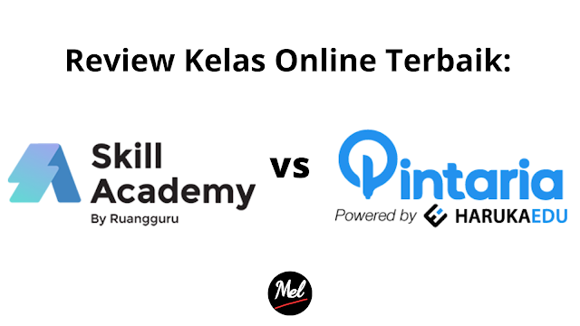 Review Kelas Online Terbaik: Skill Academy vs Pintaria