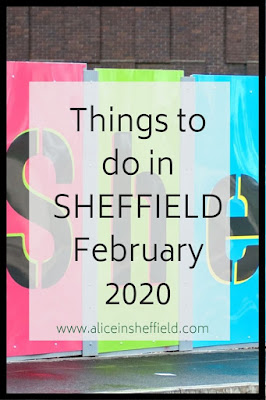 Sheffield things to do February 2020