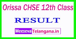 Orissa CHSE 12th Class Result 2017