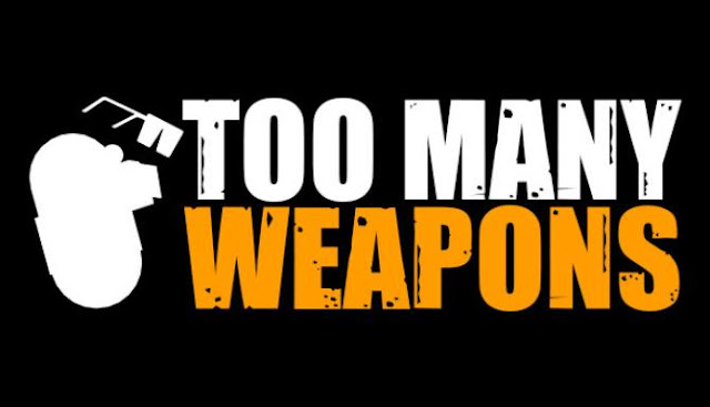 Too-Many-Weapons-Free-Download