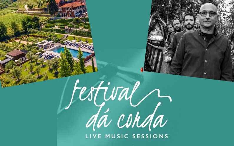 Festival Dá Corda estreia no próximo dia 29 de Julho com o concerto de Miguel Ângelo Quarteto no Hotel Six Senses Douro Valley, às 19h, com o objetivo de unir esforços entre o setor da cultura e do turismo.
