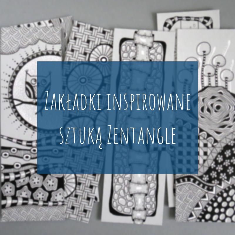 Zakładki inspirowane sztuką Zentangle