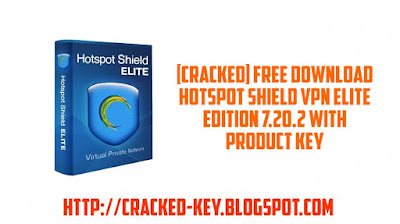 [Cracked] Free Direct Download Hotspot Shield VPN Elite Edition 7.20.2 With Product Key
