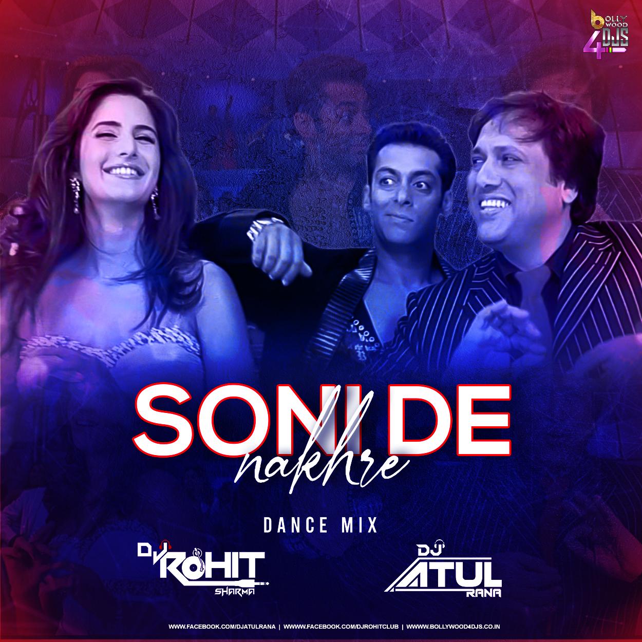 Soni De Nakhre ( Dance Mix) Dj Atul Rana x DJ Rohit Sharma