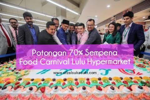 Potongan Sehingga 70% Sempena Food Carnival Lulu Hypermarket 1 Shamelin Mall, KL