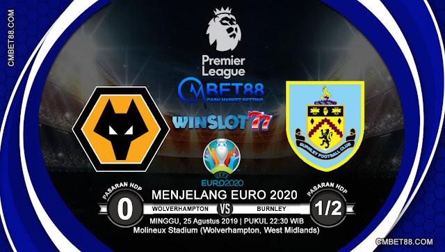Prediksi Bola Wolverhampton VS Burnley 25 Augustus 2019