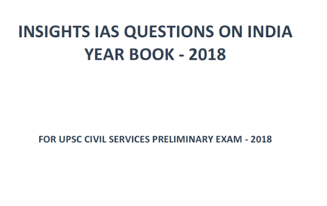 Questions on India Year Book 2018 by Insight IAS for UPSC Civil Sevices Preliminary Exam 2018