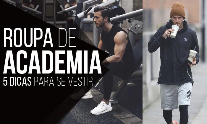 d861e693872dc Macho Moda - Blog de Moda Masculina  Roupa de Academia Masculina  5 ...