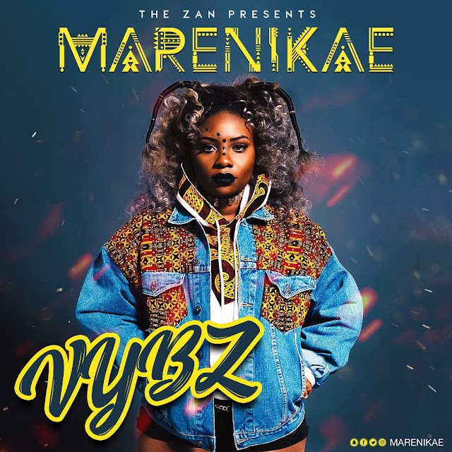Star Girl, MARENIKAE Get excited with VYBZ! Watch video !!