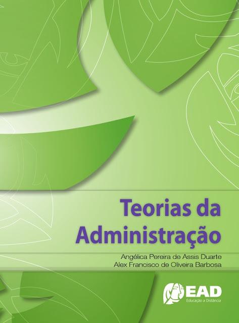 Teorias da Administração - Alex Barbosa