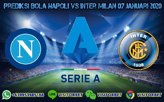 Prediksi Skor Napoli vs Inter Milan 07 Januari 2020