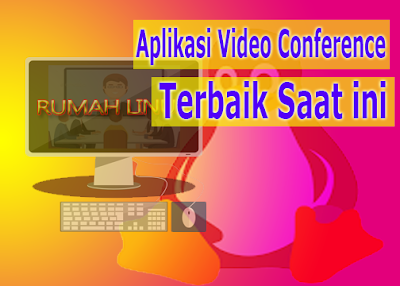Video Conference OpenSource | Meeting Online dengan OpenSource
