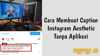 Cara Membuat Caption Instagram Aesthetic Tanpa Aplikasi